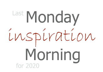 2021 March 22 - Monday Morning Inspiration